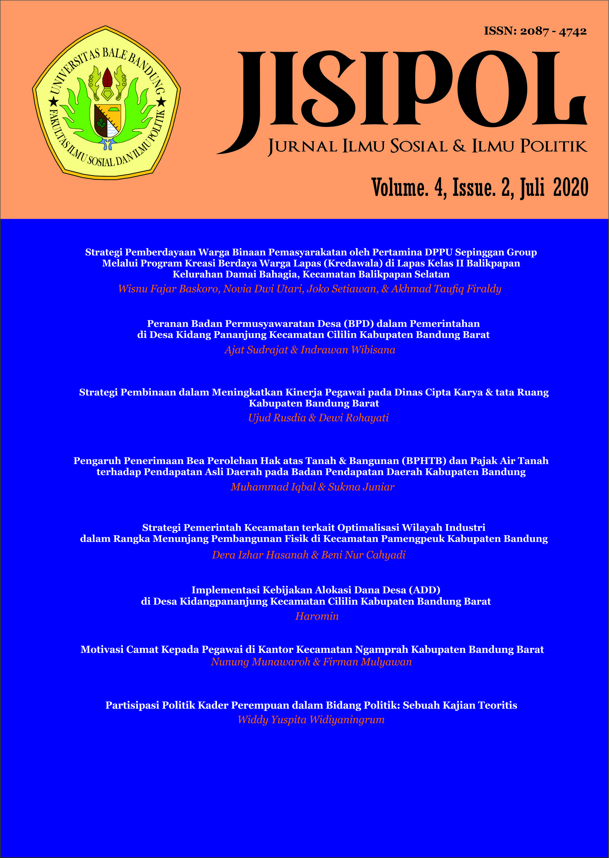 View Vol. 4 No. 2 (2020): JURNAL JISIPOL VOL. 4. NO. 2, JULI 2020