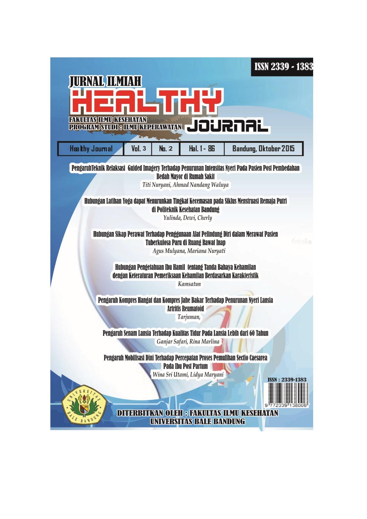 View Vol. 3 No. 2 (2015): HEALTHY JOURNAL | Jurnal Ilmiah Ilmu Kesehatan